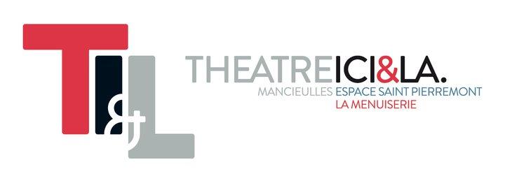 Théâtre Ici et là